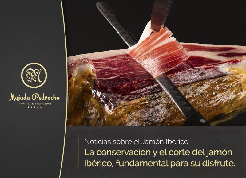 La conservación y el corte del jamón ibérico